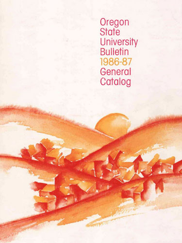 OSU Bulletin and General Catalog, 1986-1987, Historical Publications of Oregon State University