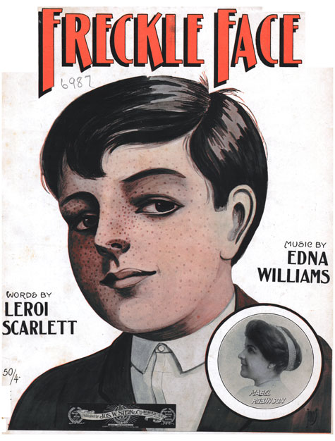 Freckle Face, Historic Sheet Music Collection