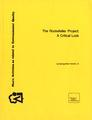 Report written by George Barr Carson, Jr. that provides a record and evaluation of the Rockefeller Project, June 1976